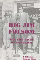 Big Jim Folsom: The Two Faces of Populism
